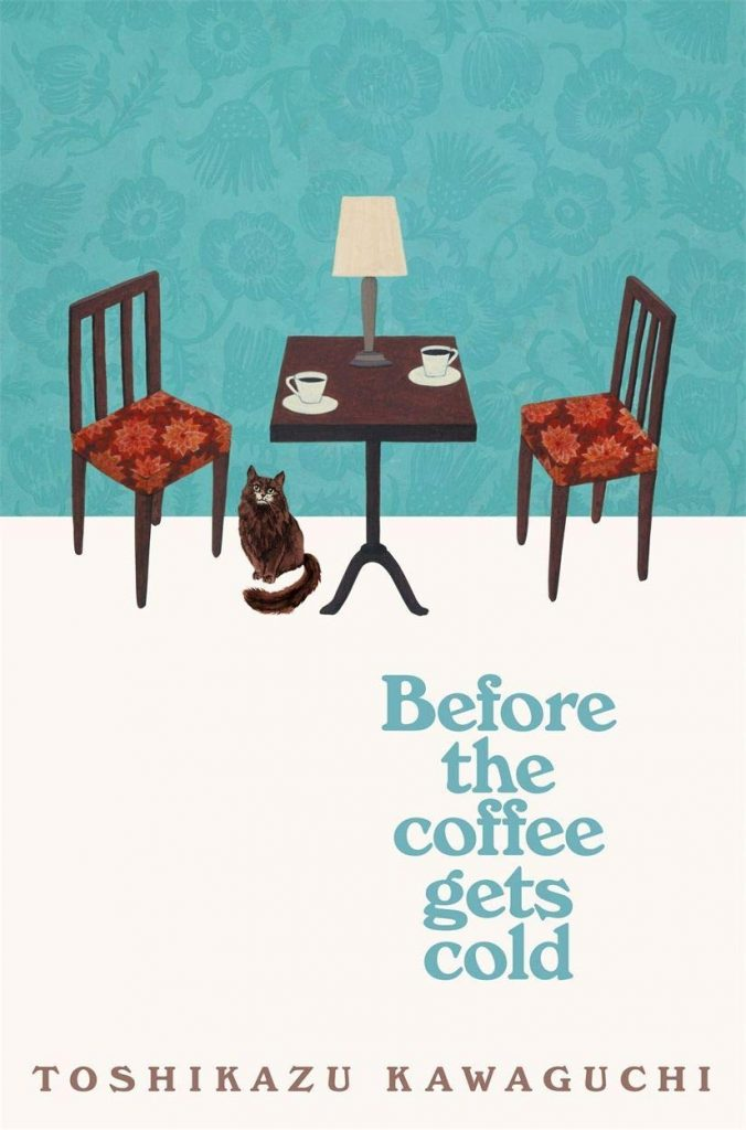 Before the Coffee Gets Cold by Toshikazu Kawaguchi book cover